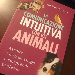 ANDREA CONTRI – LA COMUNICAZIONE INTUITIVA CON GLI ANIMALI