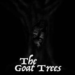 Chapter 26: The Goat Trees