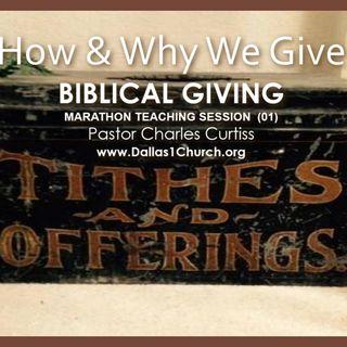 TEACHING: Biblical Giving - How & Why
