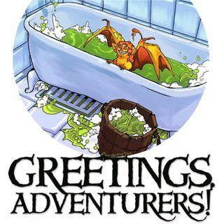Greetings, Adventurers! / Dear Internet Cross Over Bonus Episode Extravaganza