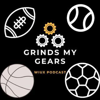 Grind My Gears - WIUX