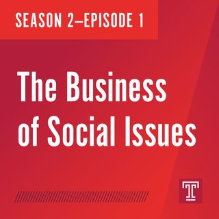 The Business of Social Issues