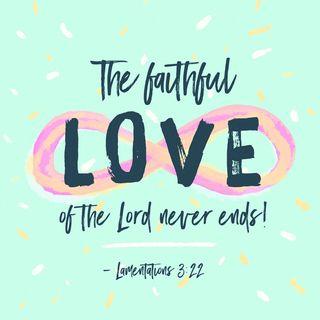 Episode 194: Lamentations 3:22-23 (July 14, 2018)