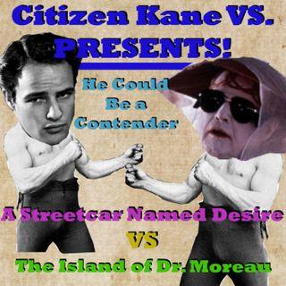 A Streetcar Named Desire vs The Island of Dr. Moreau