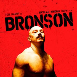 Bronson: di Nicolas Winding Refn, con Tom Hardy