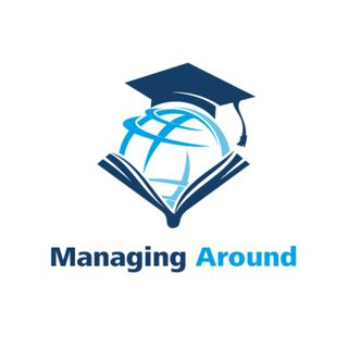 Managing Around