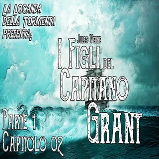 Audiolibro I figli del Capitano Grant - Jules Verne - Parte 01 Capitolo 02