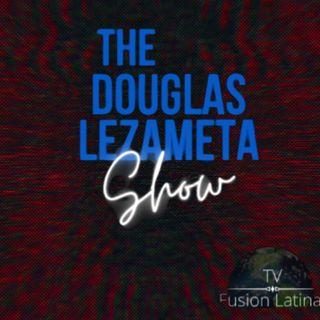 The Douglas Lezameta Show