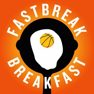 "Fastbreak Breakfast ""Pelicans Have Bird Bones"""