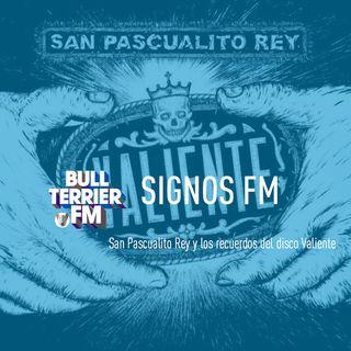 SignosFM con San Pascualito Rey hablando de Valiente