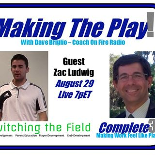 Episode 19 with Founder and CEO of Switching the Field, Zac Ludwig