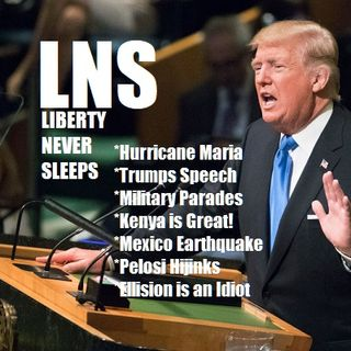 Liberty Never Sleeps 09/20/17 Show
