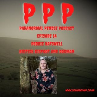 The Paranormal Pendle Podcast Interviews Deborah Hatswell about her early research and paranormal experiences