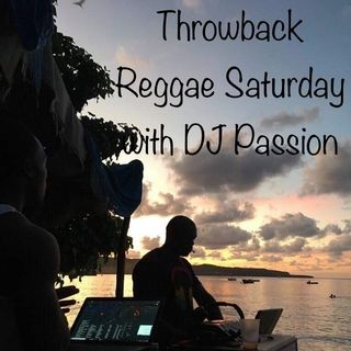 Throwback Reggae Saturday with DJ Passion - Test