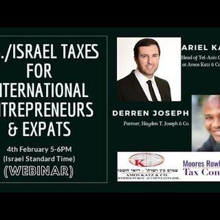[ HTJ Podcast ] U.S. Israel Taxes For International Entrepreneurs Expats 4th February 2021
