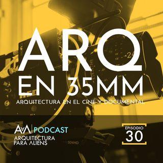 EP30 Arquitectura en 35mm