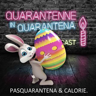 Episodio 11 - Pasquarantena & calorie 🐥