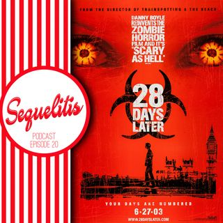 Episode 20 - 28 Days Later