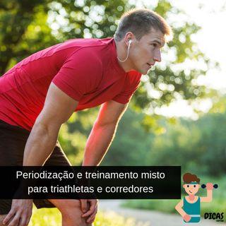 086 Periodização e treinamento misto para triathletas e corredores