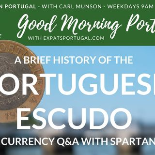 The Portuguese Escudo and Currency Q&A with Spartan FX on Good Morning Portugal!
