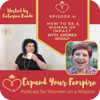 How to be a Woman of Impact with Andrea Woolf