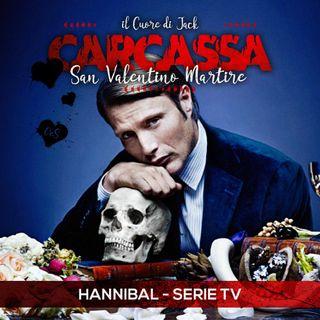 la Frattaglia: San Valentino Martire - Hannibal, sangue & cioccolato (Jack)