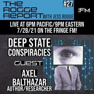 Axel Balthazar: Deep State Conspiracies #27