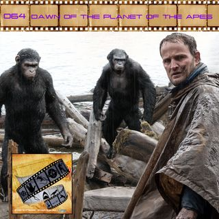 FF: 064: Dawn of the Planet of the Apes