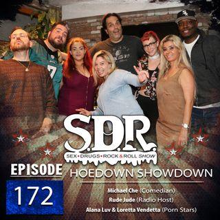 Hoedown Showdown - Michael Che, Rude Jude, Alana Luv & Loretta Vendetta (Comedian, Radio Host & Porn Stars)