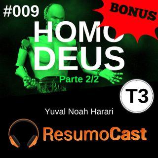 T3#009 Homo Deus BÔNUS | Yuval Noah Harari