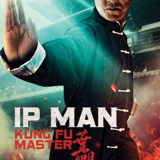 125 - Ip Man: Kung Fu Master Review