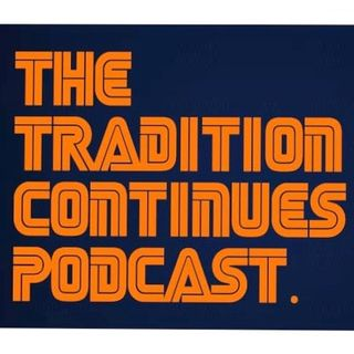 "The Tradition Continues Podcast Ep. 1- ""The Draft-y's"""