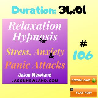 """#106 Relaxation Hypnosis for Stress, Anxiety & Panic Attacks - """"GERMS"""" - (Jason Newland) (5th March 2020)"""