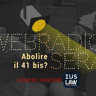 [*WEBRADIOSERA* - Abolire il 41 bis?] - Giovedì 23 novembre ore 21.30 #Webradiosera