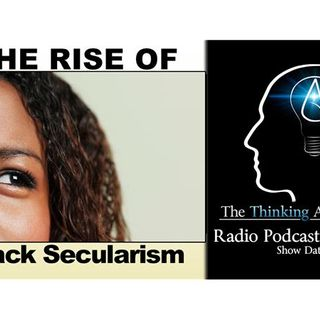 The Rise of Black Secularism