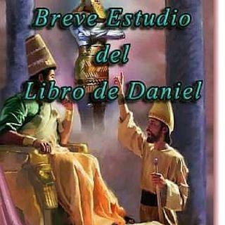 Estudio Bíblico Del Libro De Daniel, Parte 1