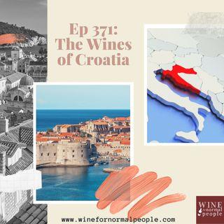 Ep 371: The Wines of Croatia