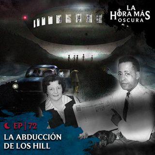 Ep72: La Abducción de Los Hill