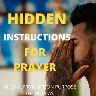 Hidden Instructions For Prayer