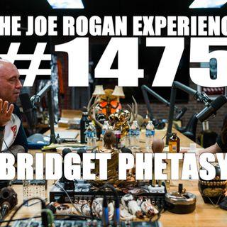 #1475 - Bridget Phetasy