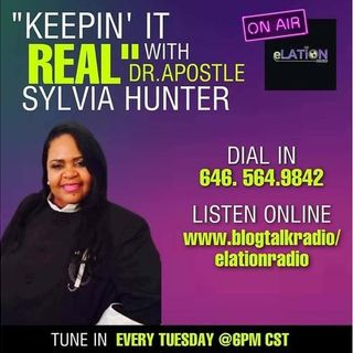 Keepin it Real with Dr Apostle Hunter