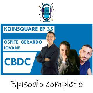 CBDC ed il futuro dei soldi ft. Gerardo Iovane - EP 35 SEASON 2020
