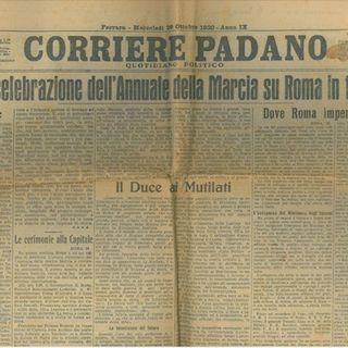 20 aprile 1945, chiude il Corriere Padano, quotidiano fondato a Ferrara vent'anni prima da Italo Balbo - #AccadeOggi - s01e27