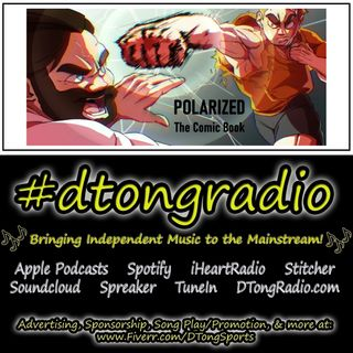 The BEST Independent Music Artists on #dtongradio - Powered by Polarized! The Comic Book