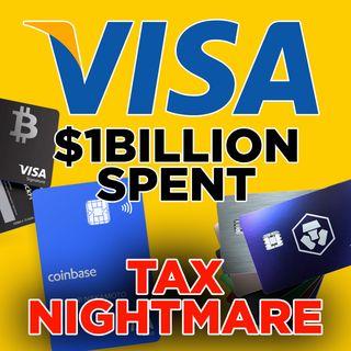 261. Visa Crypto Cards Are A Tax Nightmare | $1 Billion Spent on Consumer Goods