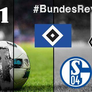 BundesReview18, ep.1 - Schalke, Amburgo, Gladbach