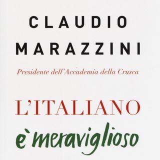 """Claudio Marazzini """"L'italiano è meraviglioso"""""""