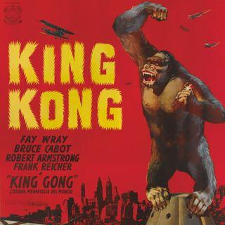 Ep. 75 - King Kong (1933) featuring Matthew Bryan