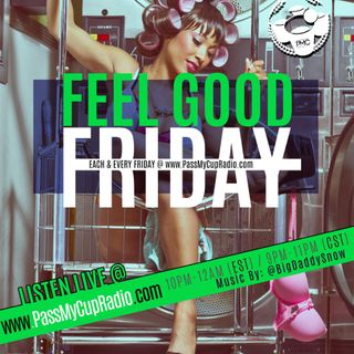 Feel Good Friday Lets Get Live
