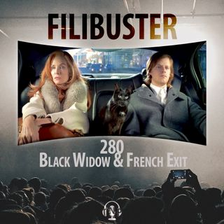 280 - Black Widow & French Exit